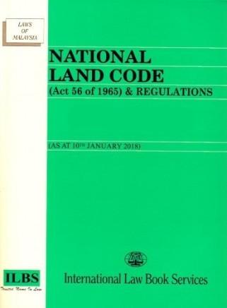 National Land Code Act 56 Of 1965 Regulations As At Jan 18