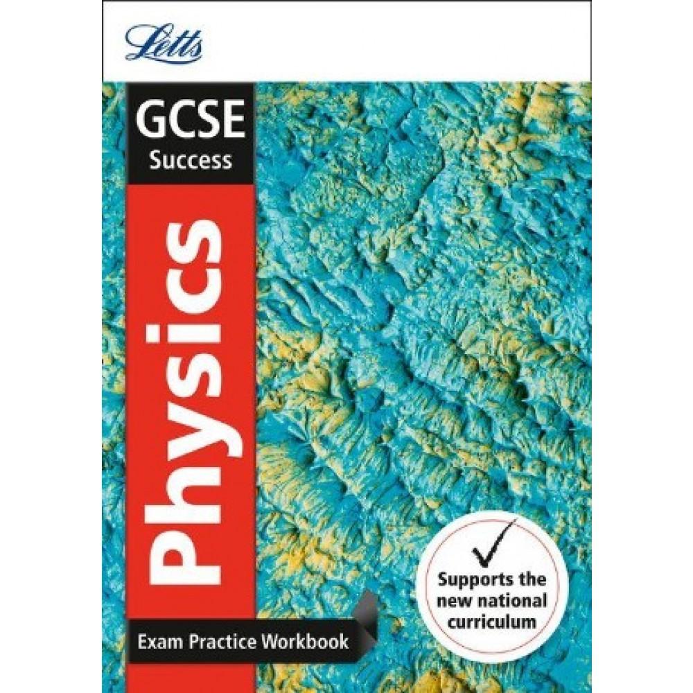 GCSE Success Exam Practice Workbook Physics - International