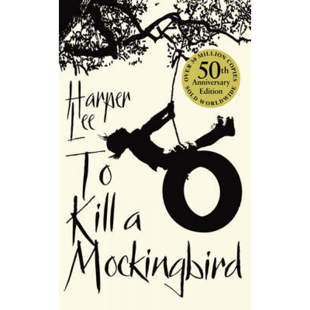 TO KILL MOCKINGBIRD 50th ANNIVERSARY EDITION