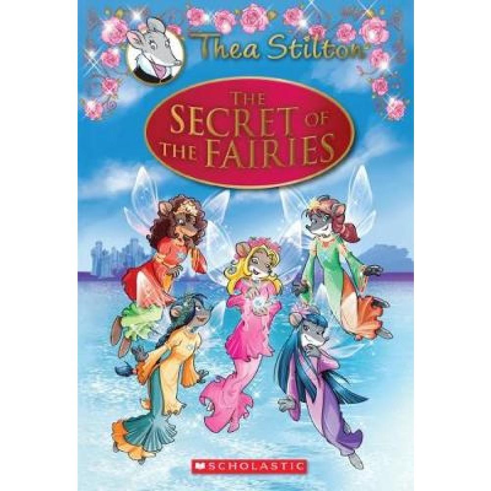 THEA STILTON SPECIAL EDITION 02: THE SECRET OF THE FAIRIES (HC)