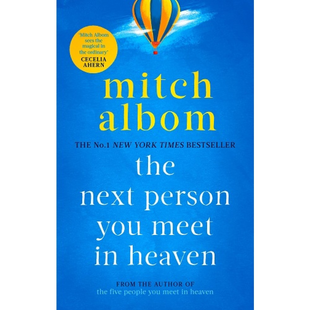 NEXT PERSON YOU MEET IN HEAVEN
