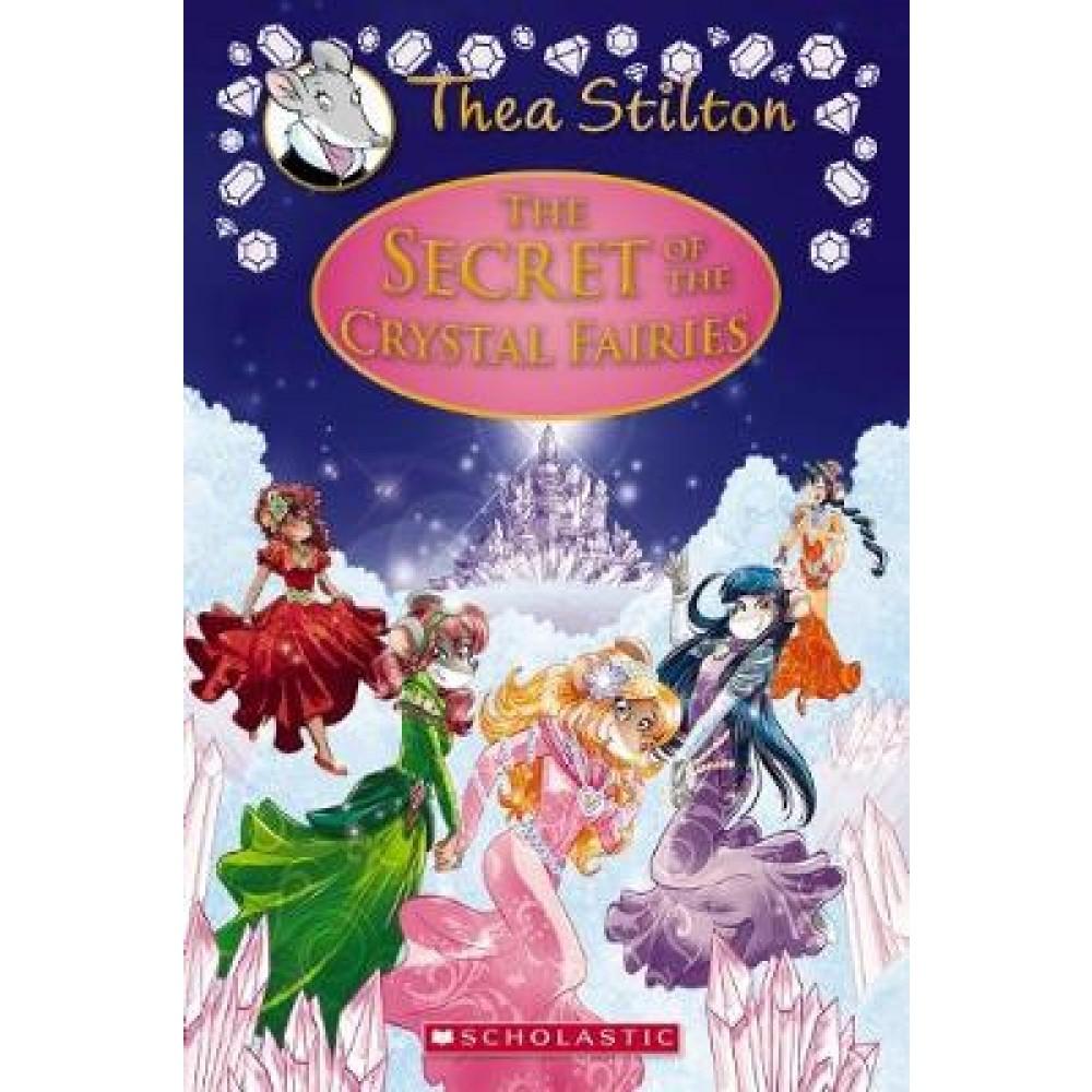 THEA STILTON SPECIAL EDITION 07: SECRET OF CRYSTAL FAIRIES (HC)