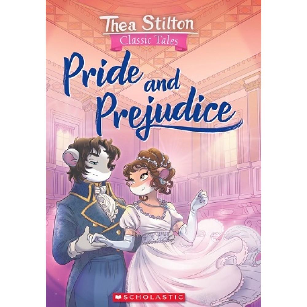 Thea Stilton Classic Tales: Pride and Prejudice