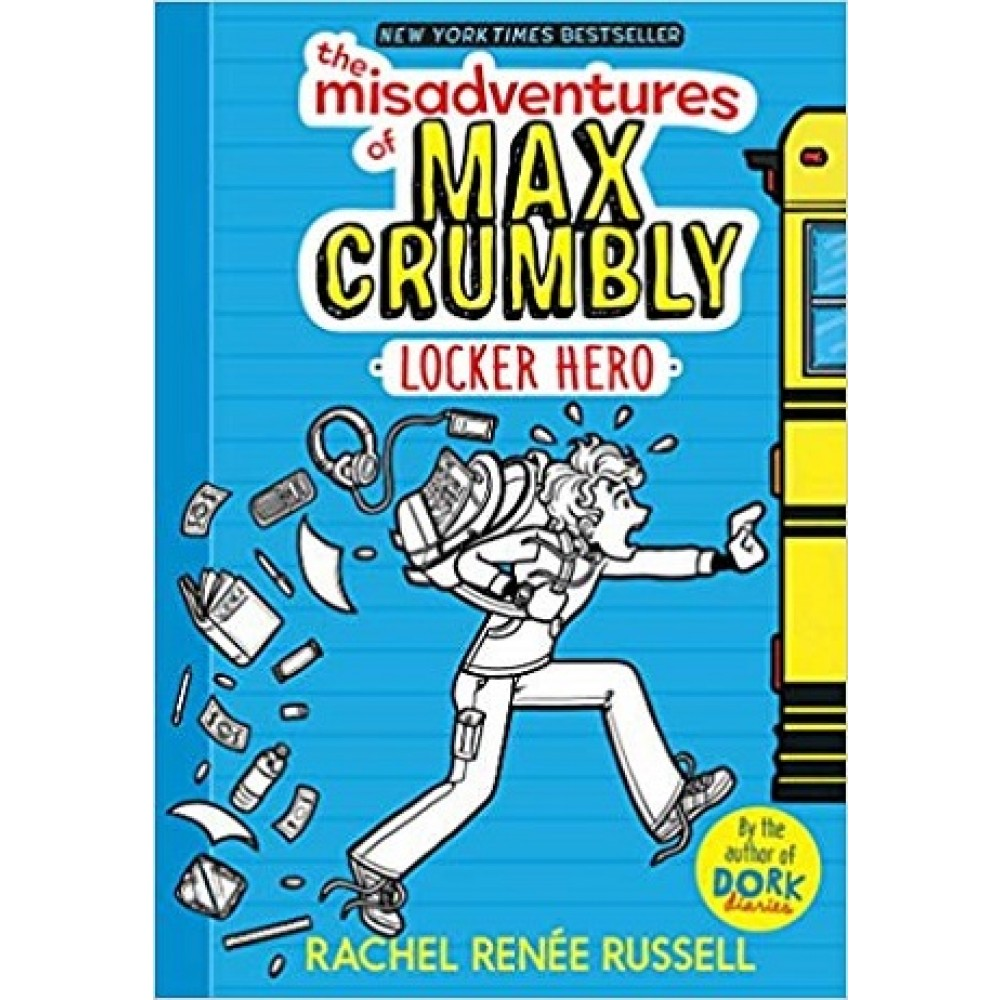 Max Crumbly #01: Locker Hero
