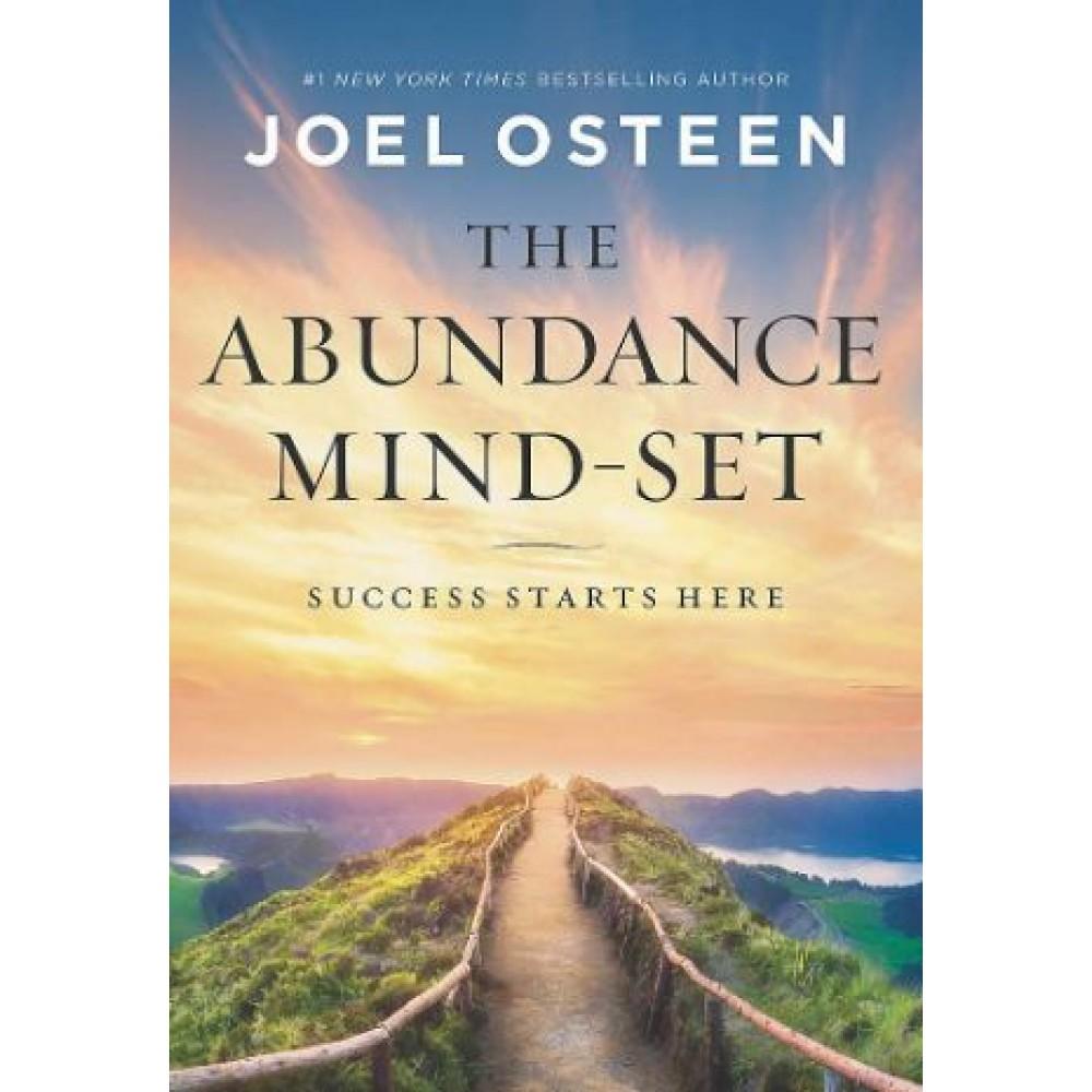 The Abundance Mind-Set : Success Starts Here