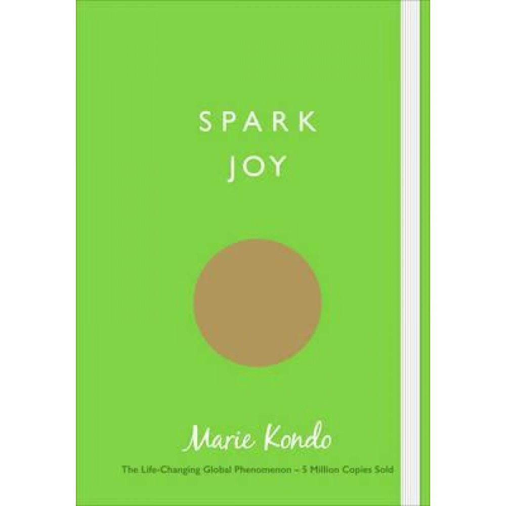 SPARK JOY : AN ILLUSTRATED GUIDE