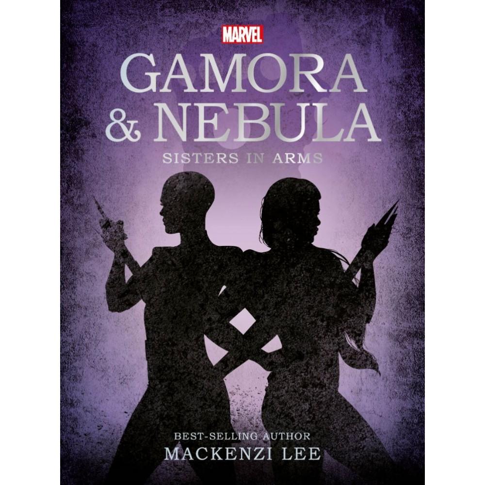 Marvel GOTG: Gamora & Nebula Novel