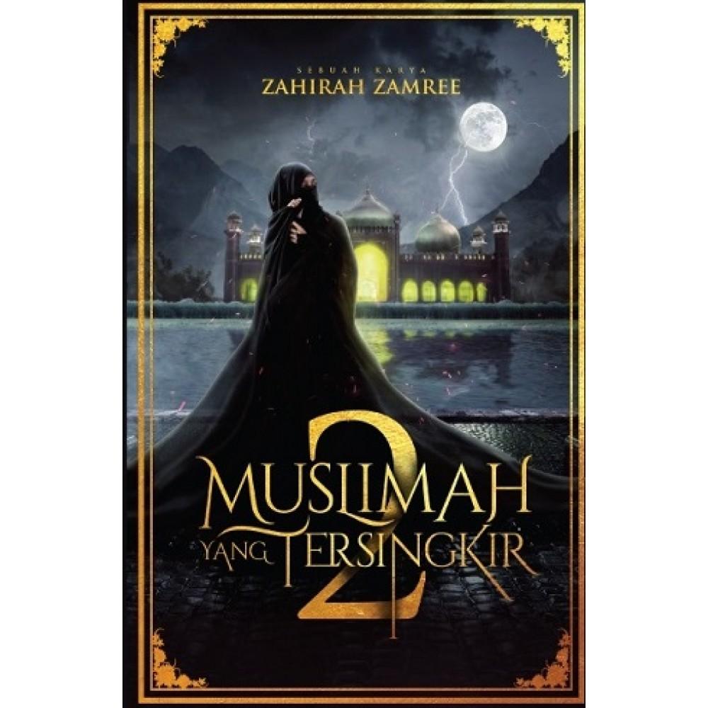 MUSLIMAH YANG TERSINGKIR 2