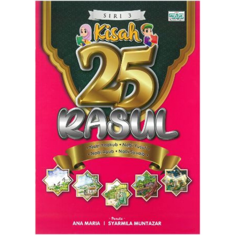 KISAH 25 RASUL - SIRI 3