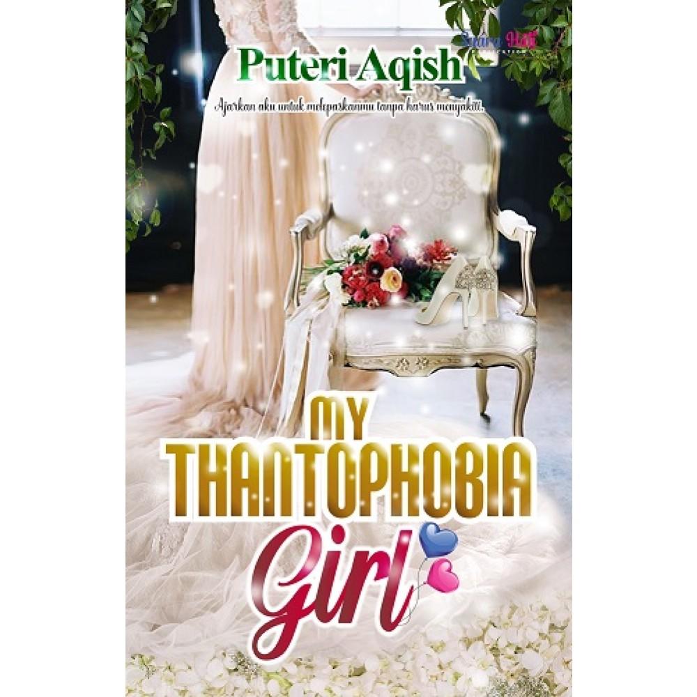 MY THANTOPHOBIA GIRL