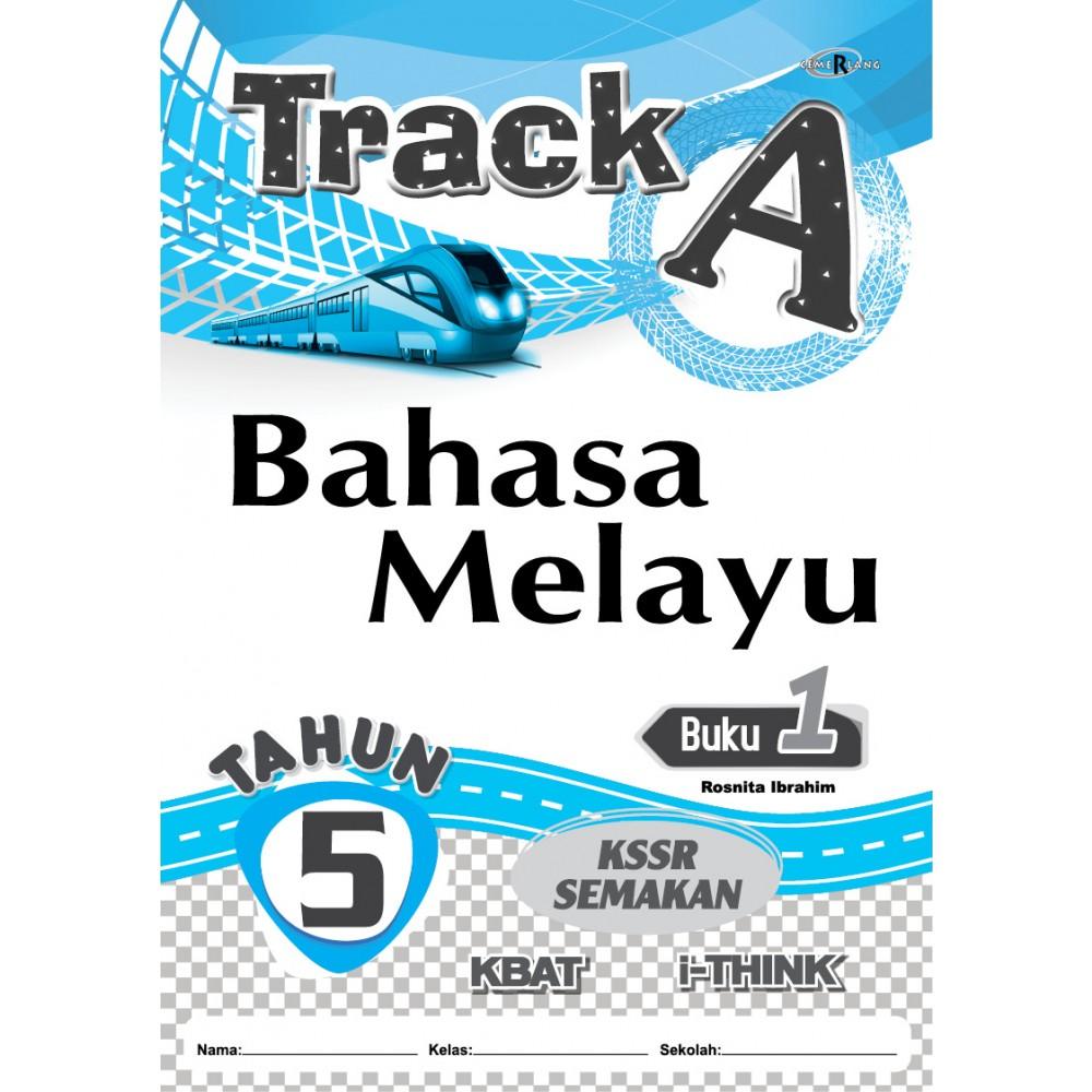 Tahun 5 Track A Bahasa Melayu Buku 1