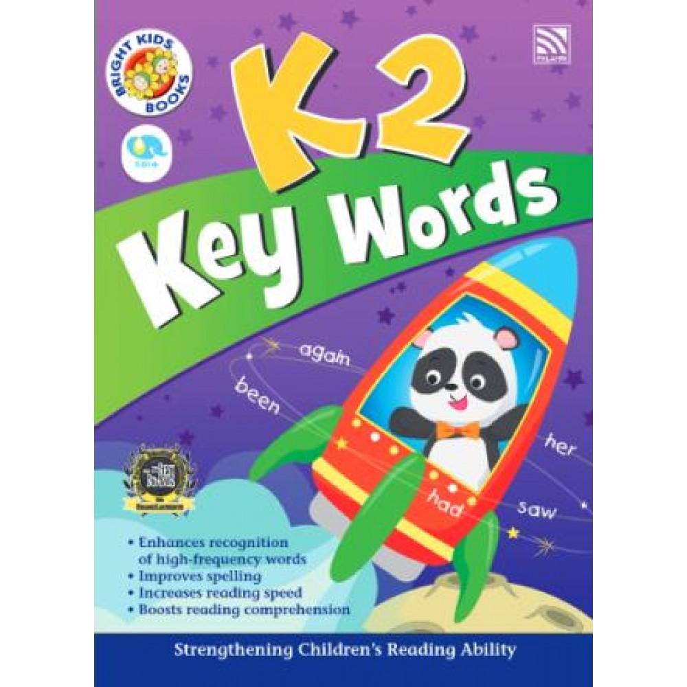 K2 BRIGHT KIDS BOOKS - KEY WORDS