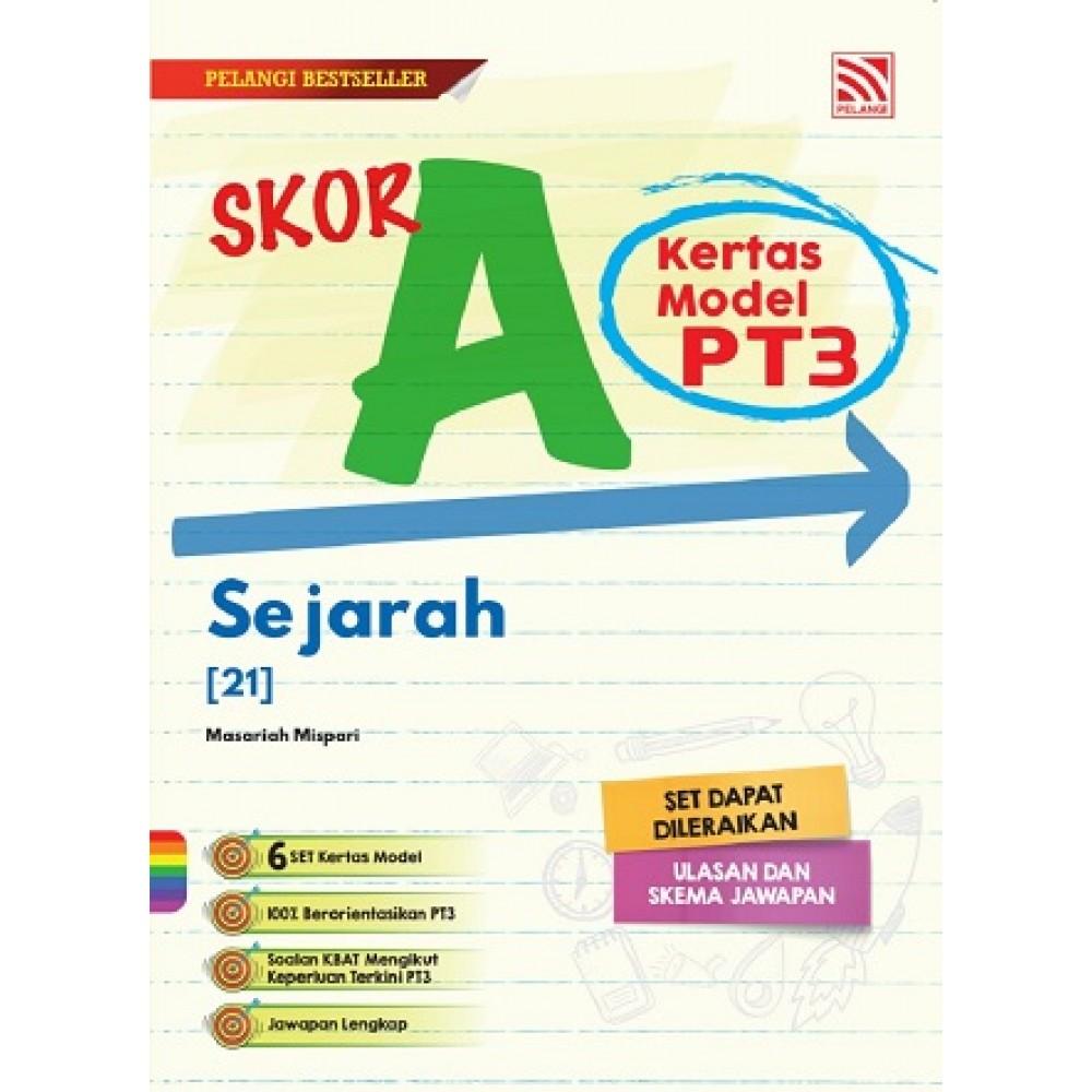 SKOR A KERTAS MODEL PT3 SEJARAH