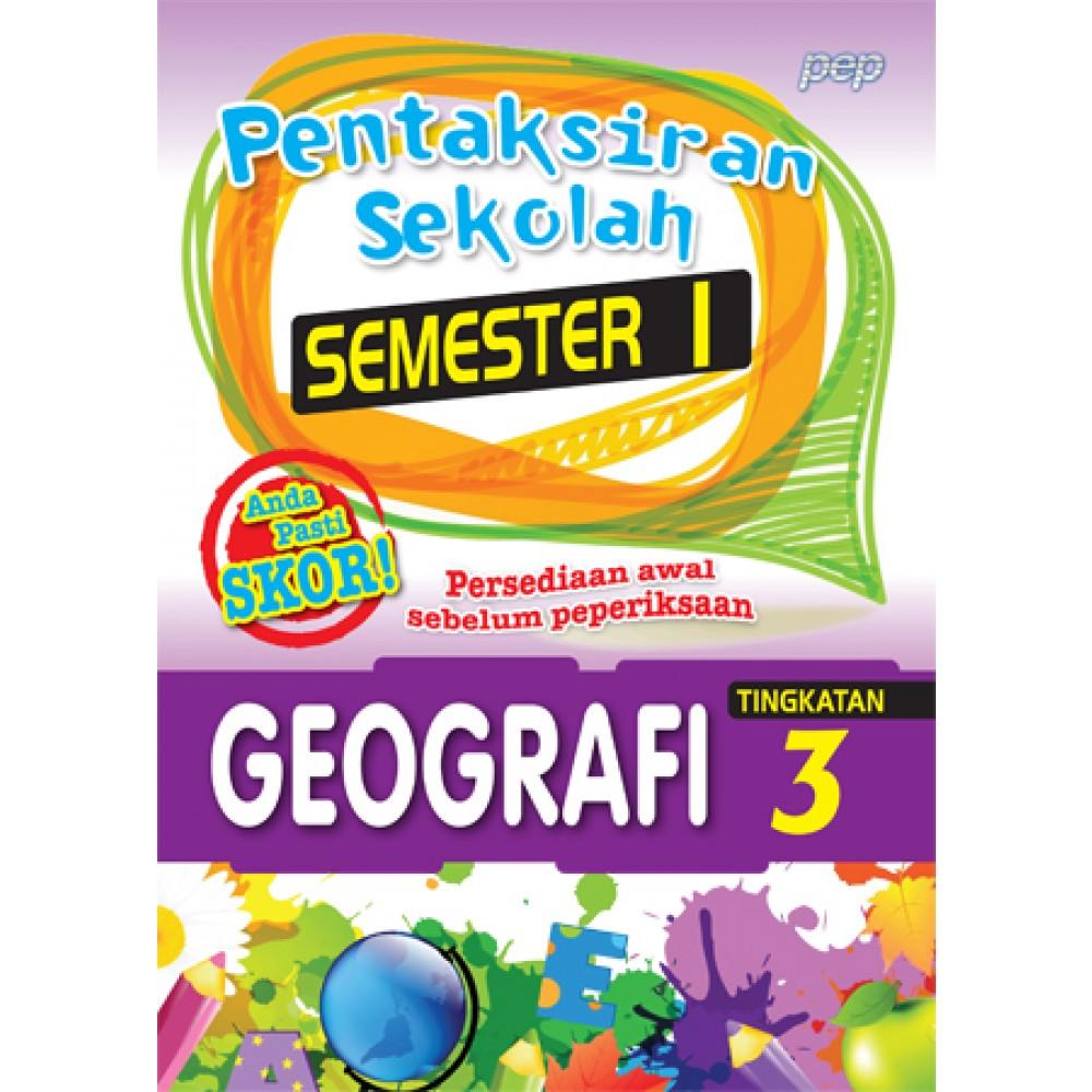 TINGKATAN 3 PENTAKSIRAN SEKOLAH(SEMESTER 1)GEOGRAFI