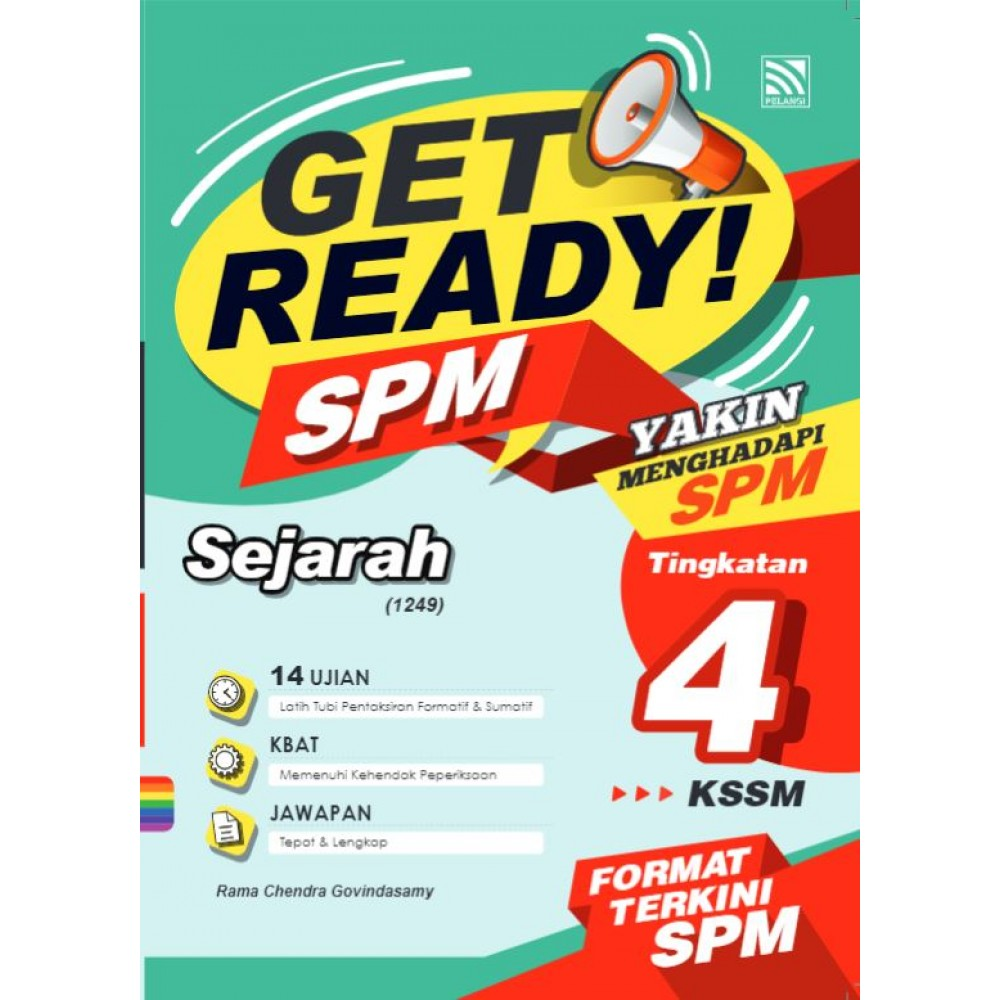 TINGKATAN 4 GET READY PRAKTIS TOPIKAL SPM SEJARAH