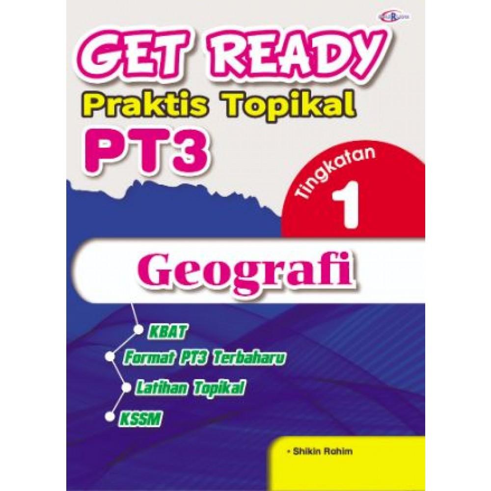 TINGKATAN 1 GET READY PRAKTIS TOPIKAL PT3 GEOGRAFI