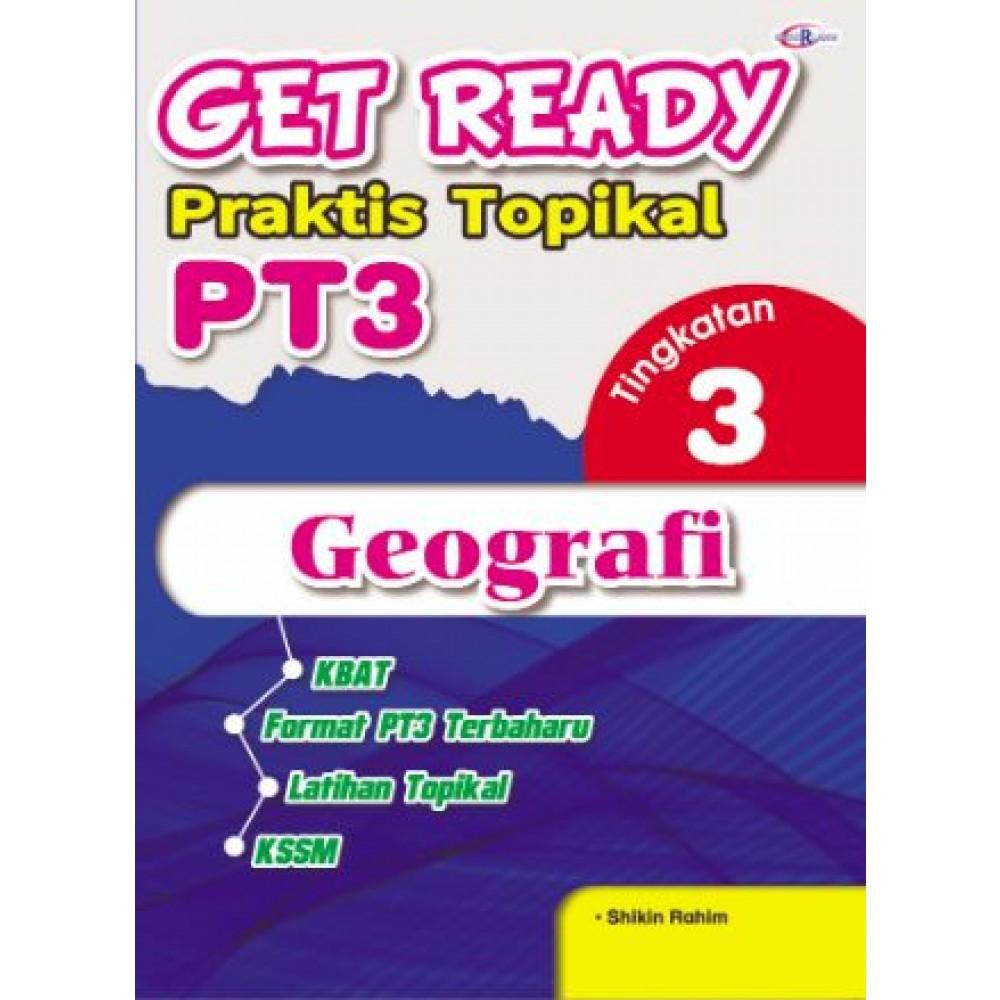 TINGKATAN 3 GET READY PRAKTIS TOPIKAL PT3 GEOGRAFI