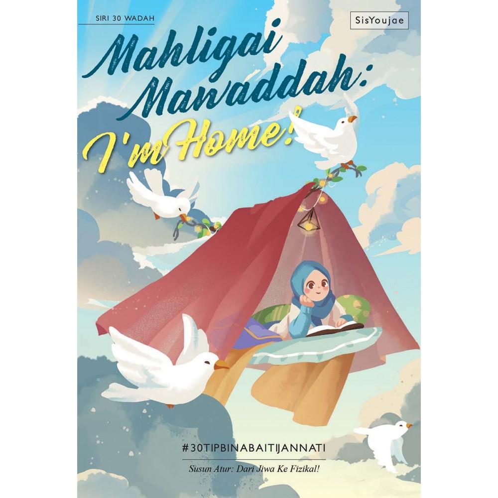 Siri 30 Wadah 8: Mahligai Mawaddah: I'm Home!