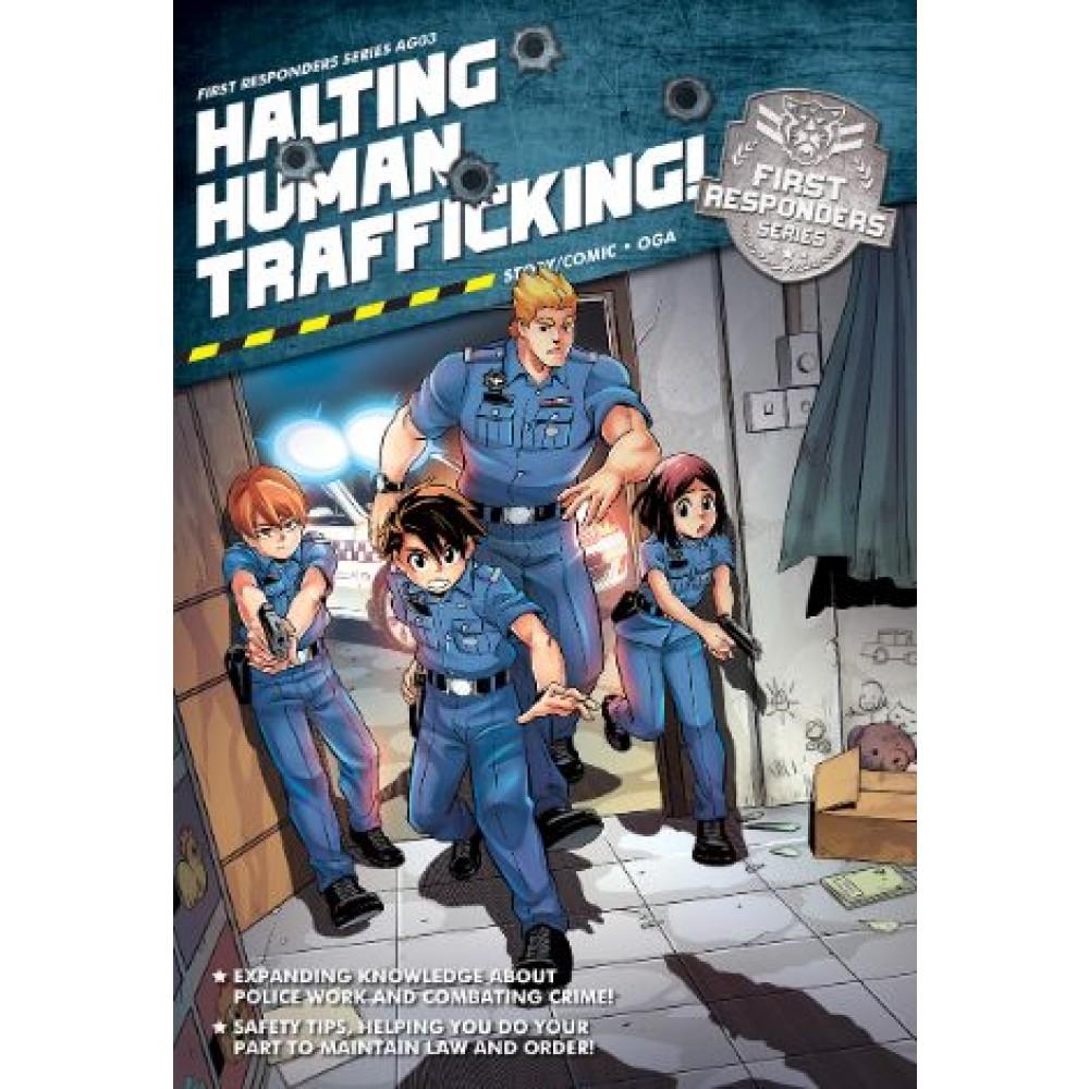 First Responders Series 03: Halting Human Trafficking!