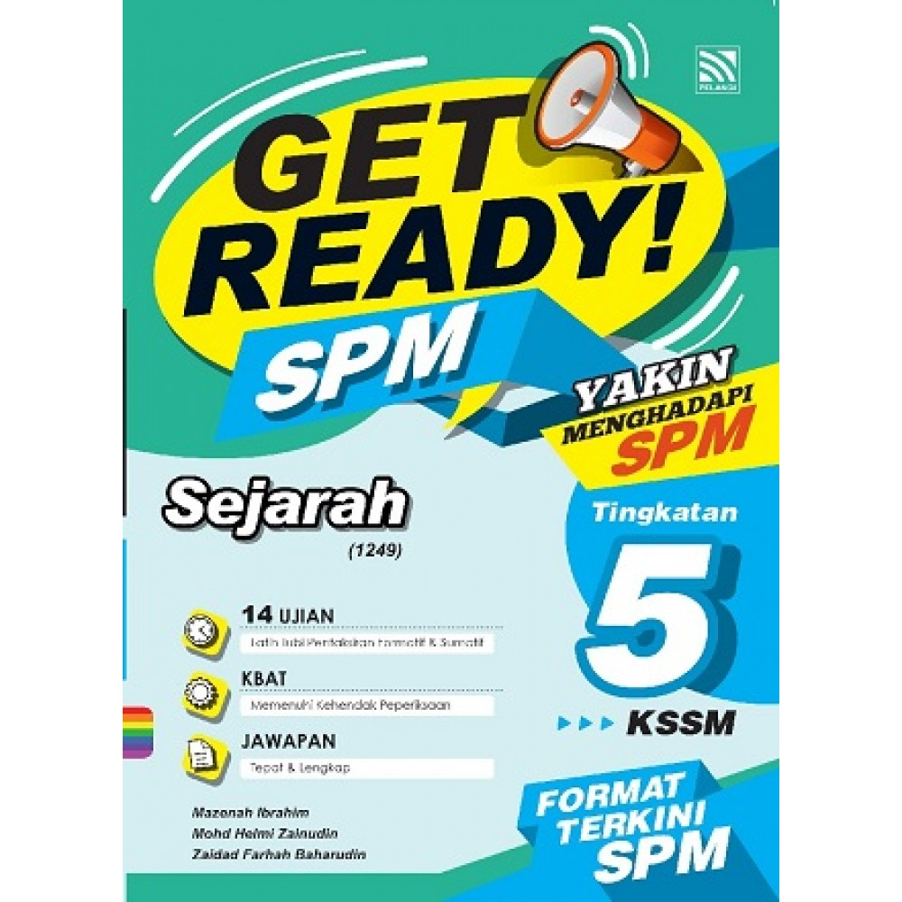TINGKATAN 5 GET READY! SPM SEJARAH