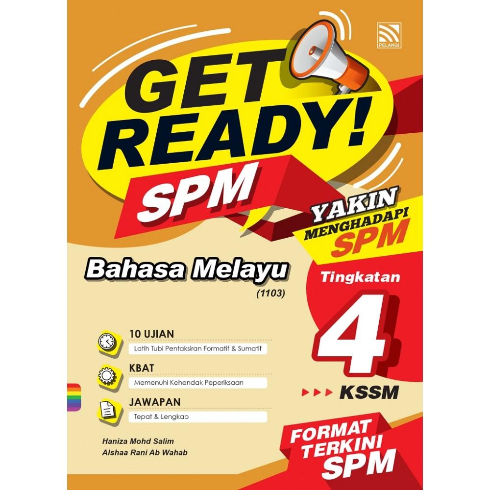 TINGKATAN 4 GET READY! SPM BAHASA MELAYU