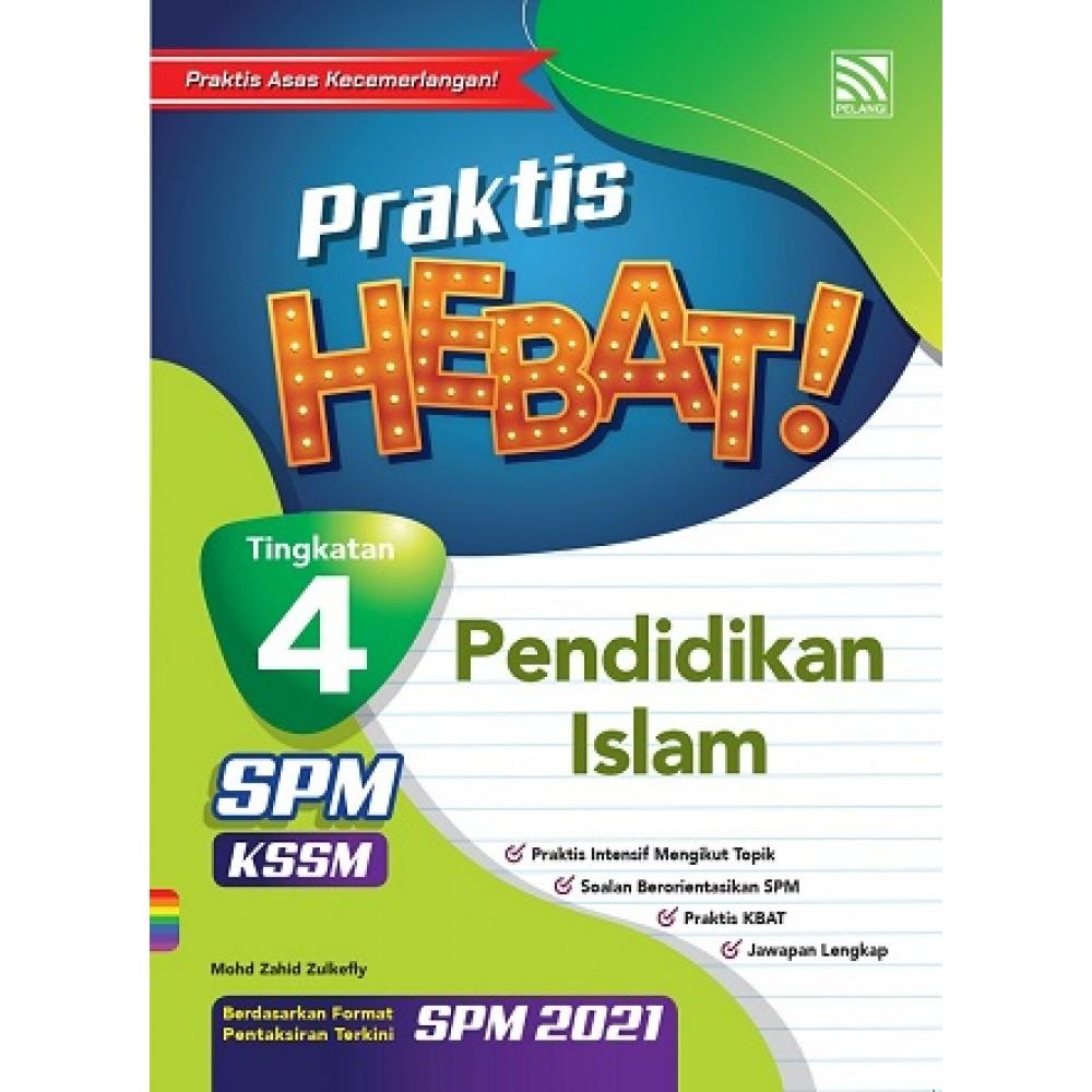 TINGKATAN 4 PRAKTIS HEBAT! SPM PENDIDIKAN ISLAM