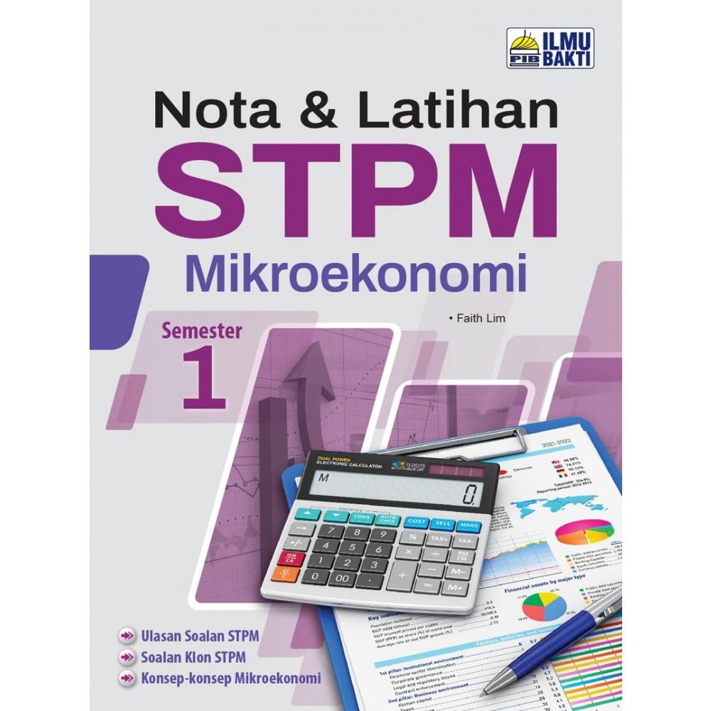 Semester 1 Nota & Latihan STPM Mikroekonomi