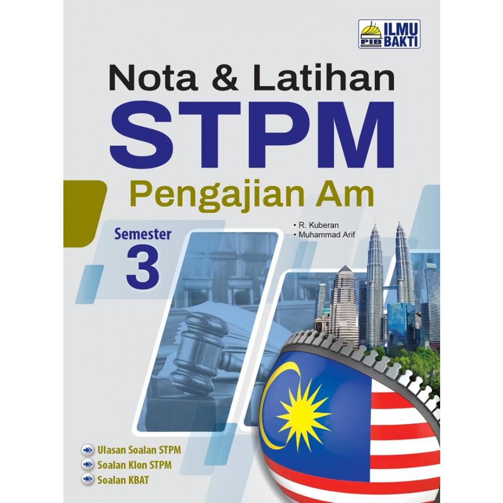 Semester 3 Nota & Latihan STPM Pengajian Am