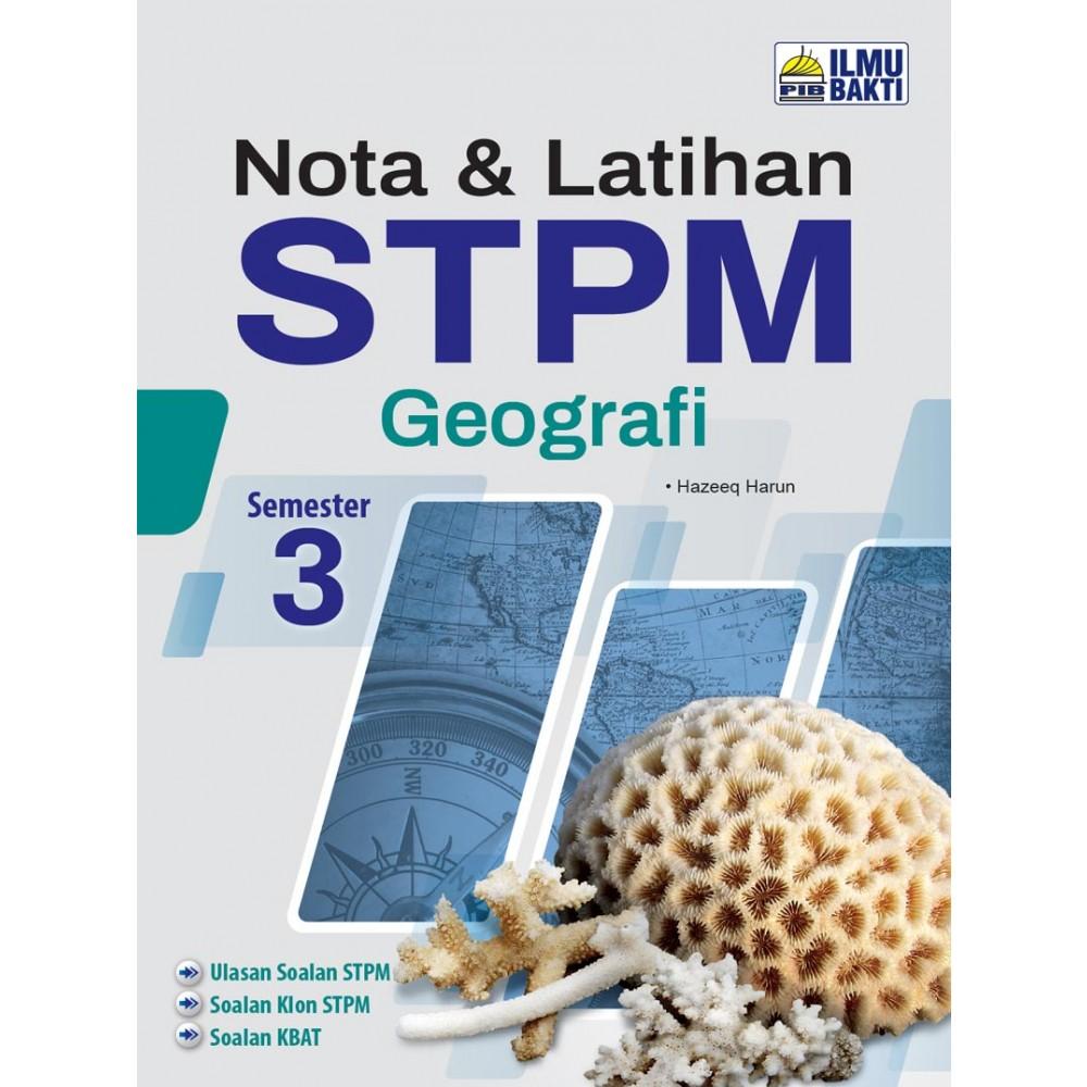 Semester 3 Nota & Latihan STPM Geografi