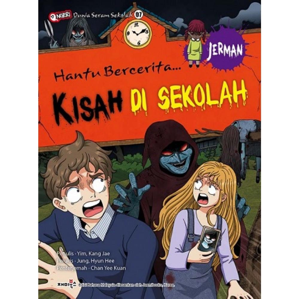 HANTU BERCERITA 07 - KISAH DI SEKOLAH JERMAN