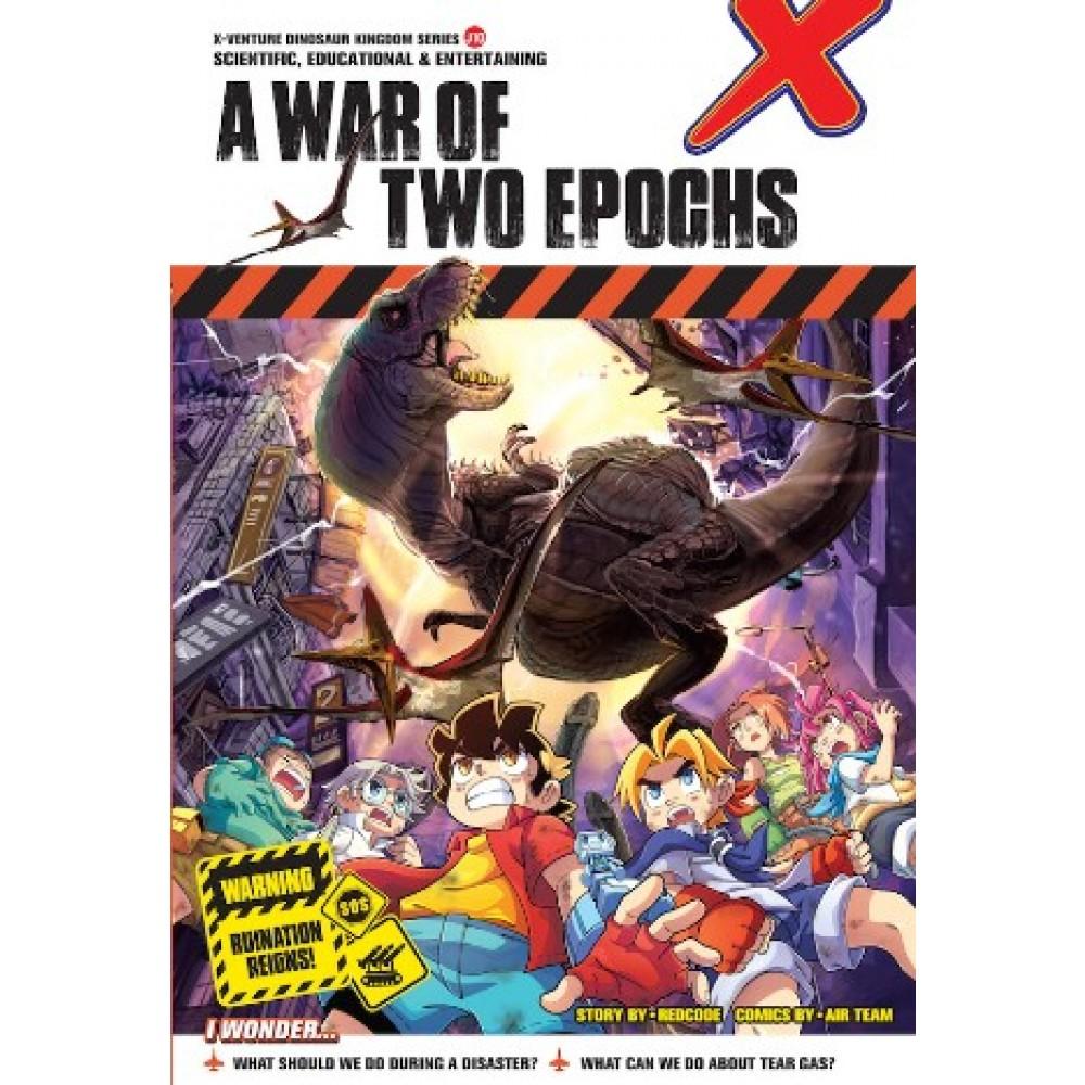 X-VENTURE DINOSAUR KINGDOM II 10: A WAR OF TWO EPOCHS