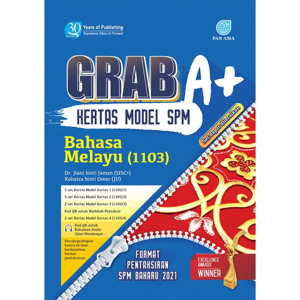 SPM GRAB A+ KERTAS MODEL BAHASA MELAYU