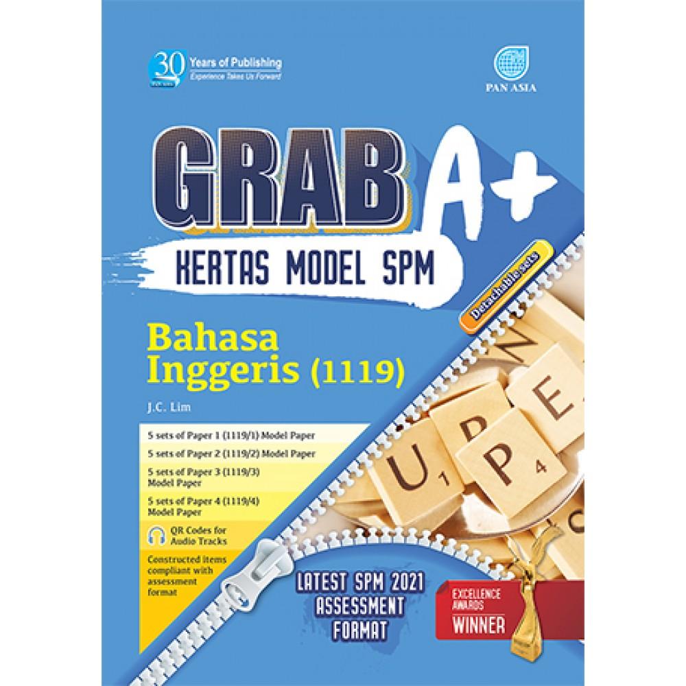 SPM GRAB A+ KERTAS MODEL BAHASA INGGERIS
