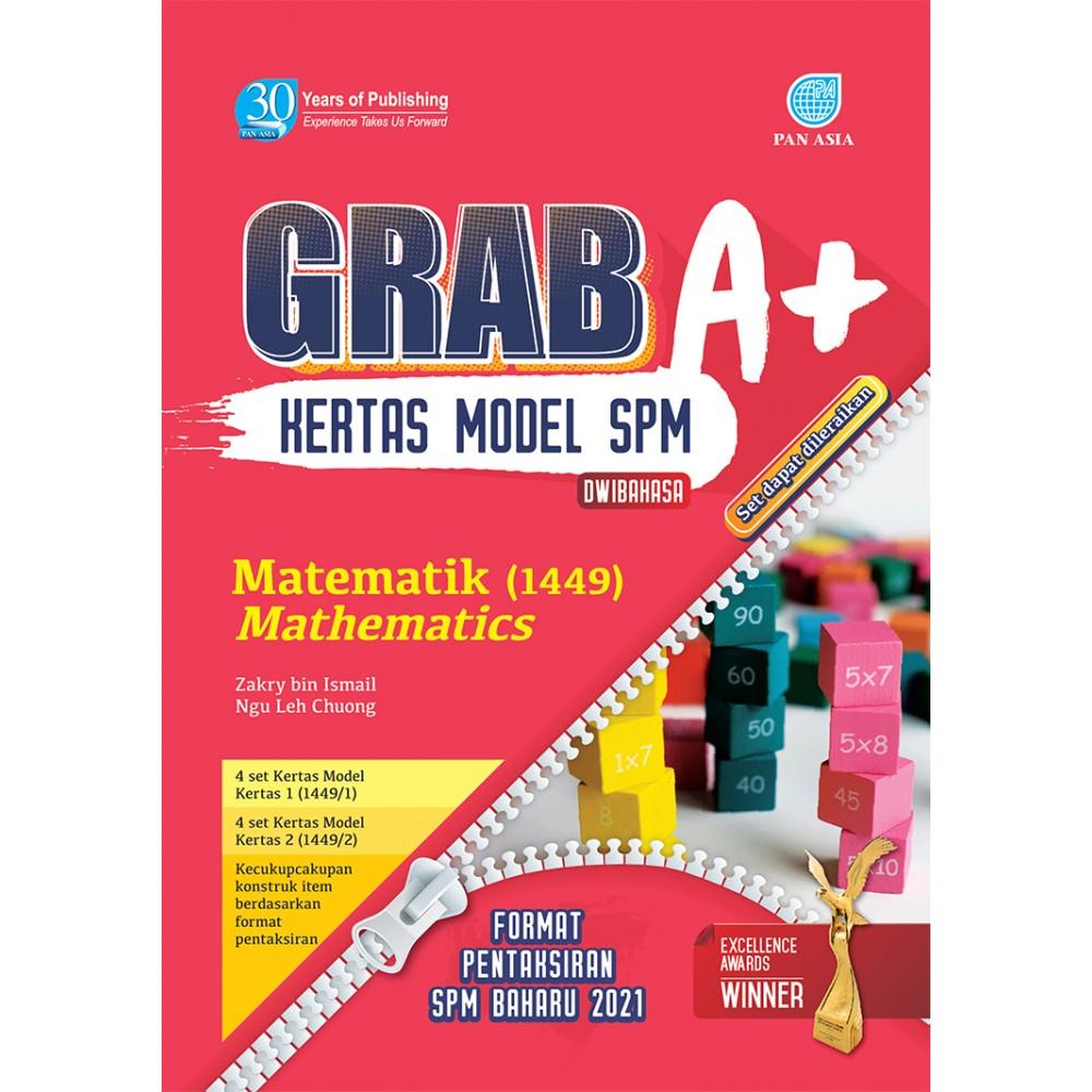 SPM GRAB A+ KERTAS MODEL MATEMATIK(DWIBAHASA)