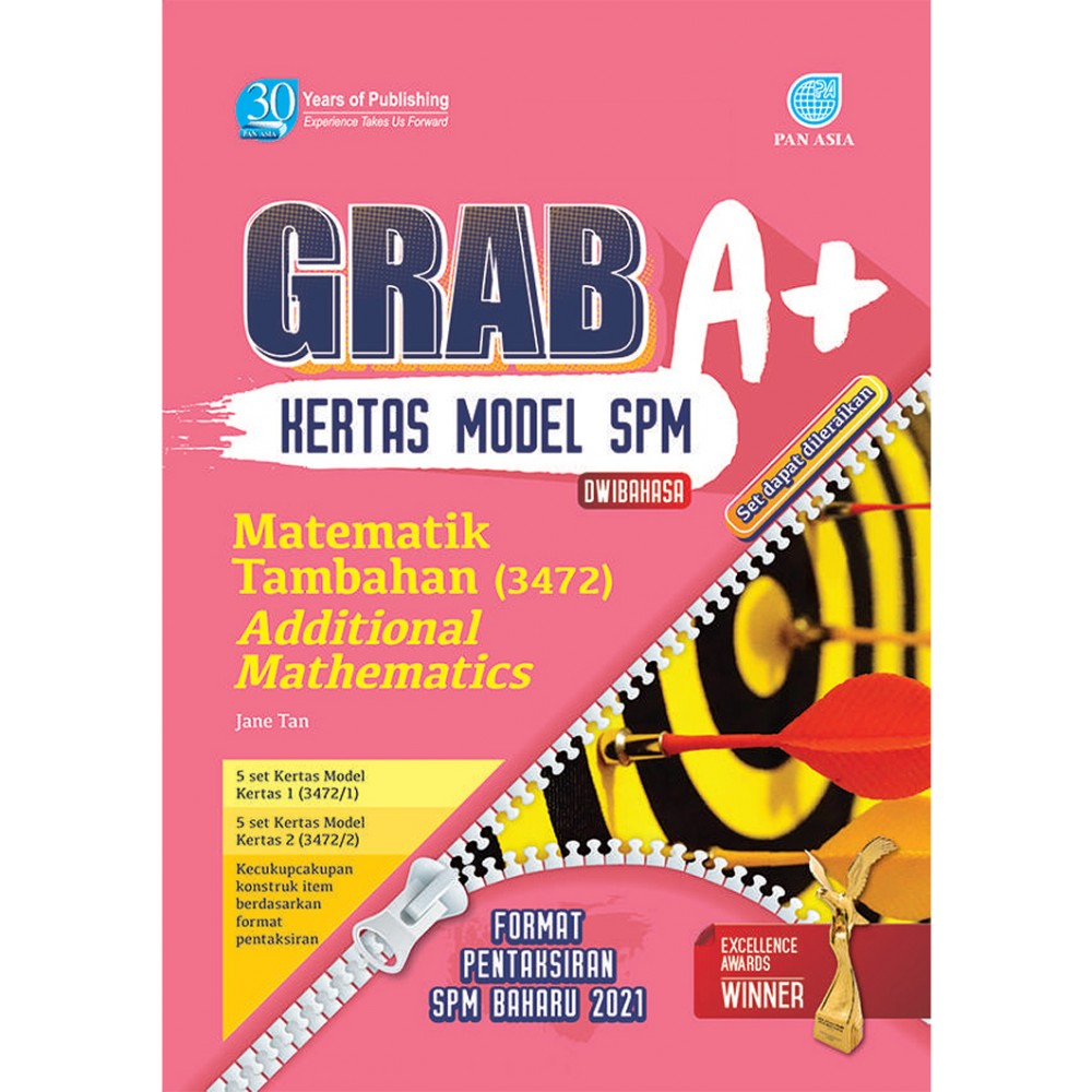 SPM GRAB A+ KERTAS MODEL MATEMATIK TAMBAHAN(DWIBAHASA)