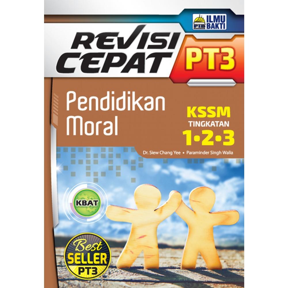 TINGKATAN 1-3 REVISI CEPAT PT3 PENDIDIKAN MORAL