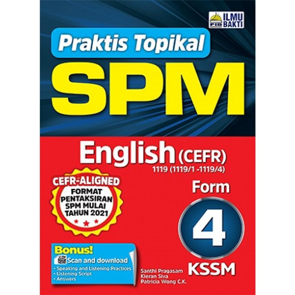 TINGKATAN 4 PRAKTIS TOPIKAL SPM ENGLISH 1119 (CEFR)