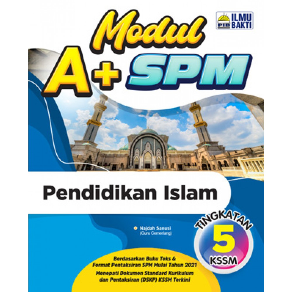 TINGKATAN 5 MODUL A+ SPM PENDIDIKAN ISLAM
