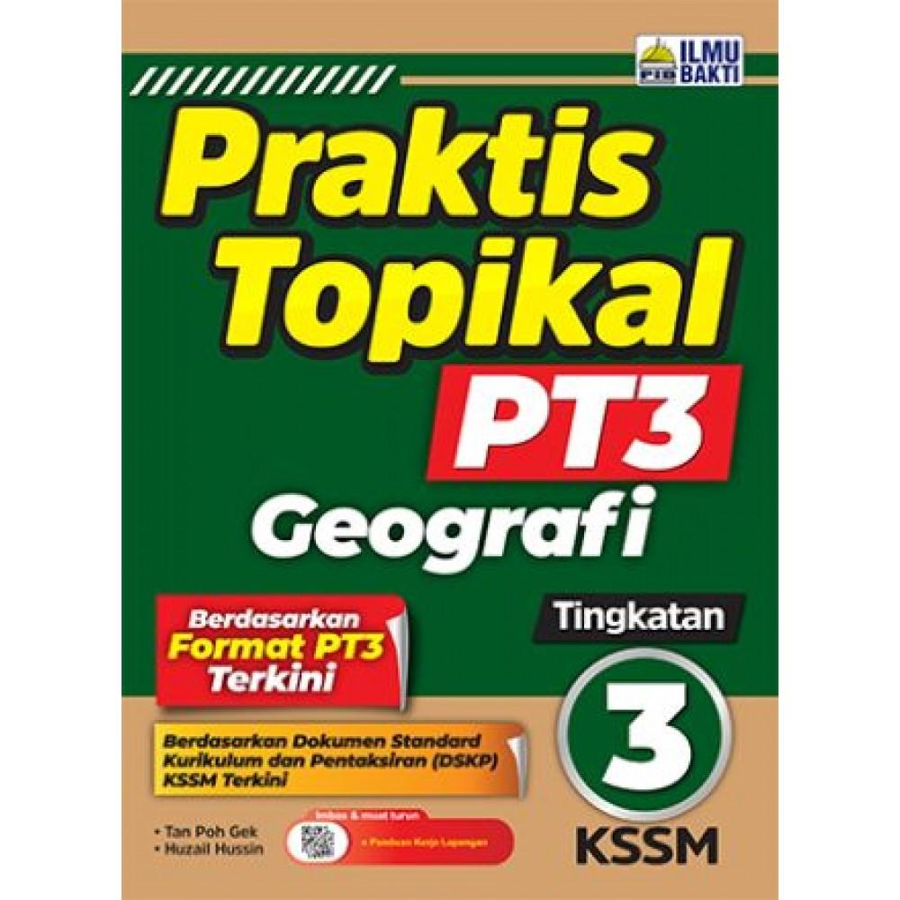 TINGKATAN 3 PRAKTIS TOPIKAL PT3 GEOGRAFI
