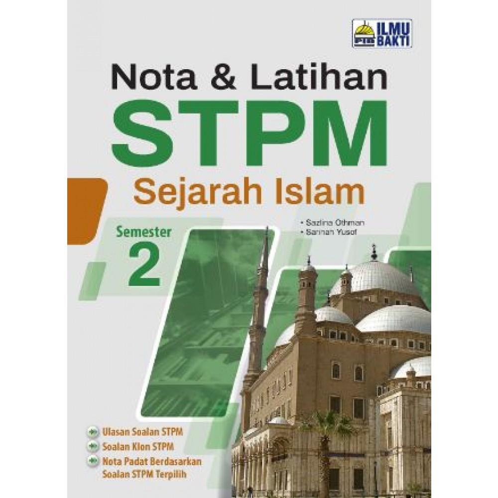 NOTA & LATIHAN STPM SEJARAH ISLAM SEM 2 '21