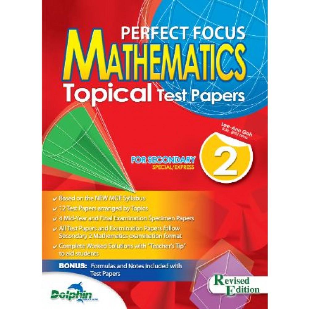 S2 Perfect Focus Maths Top Test Paper