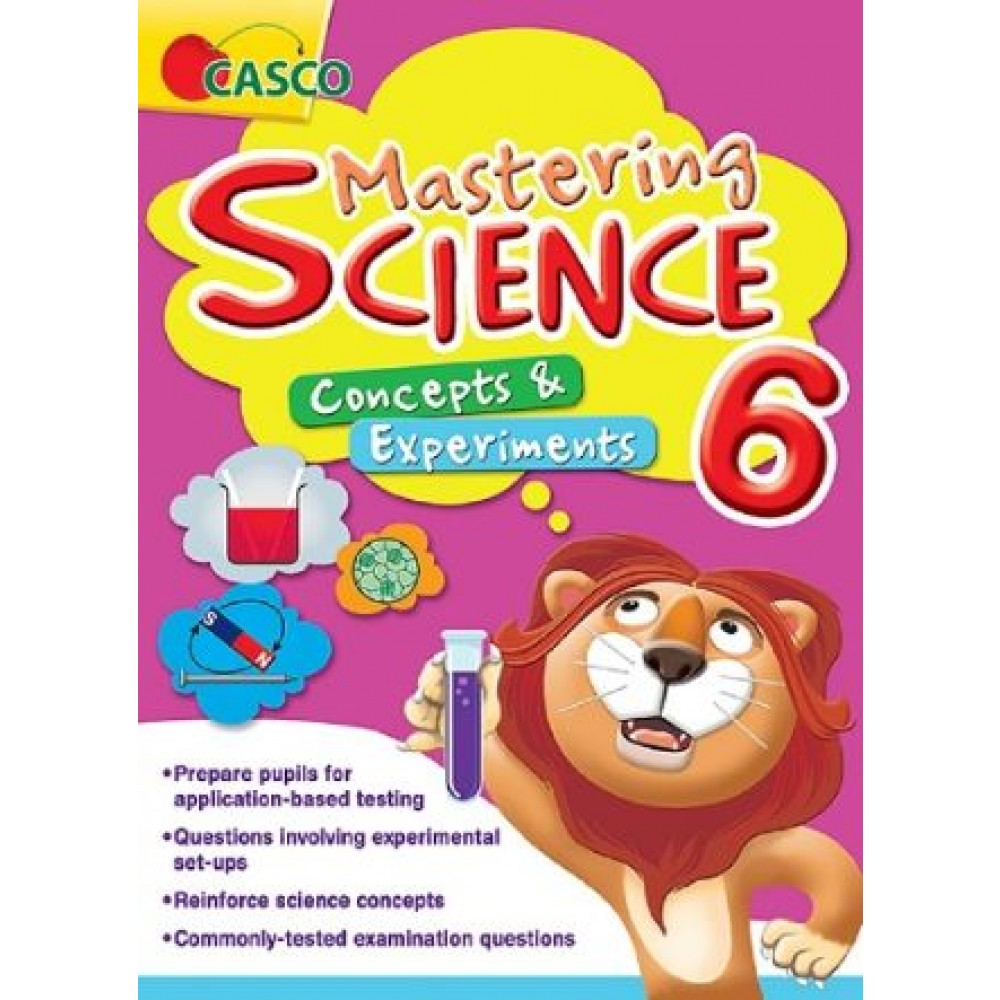 Primary 6 Mastering Science: Concepts & Experiments