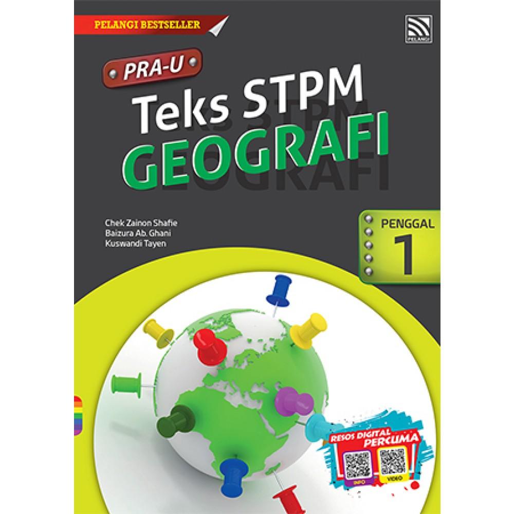 PRE-U STPM GEOGRAFI PENGGAL 1