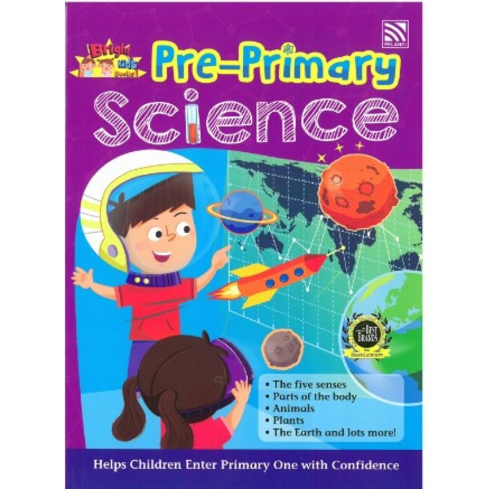PRE-PRIMARY BRIGHT KIDS BOOKS - SCIENCE
