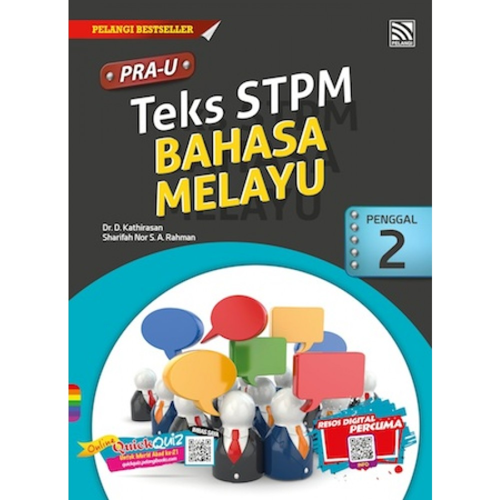 Penggal 2 PRA U Teks STPM Bahasa Melayu