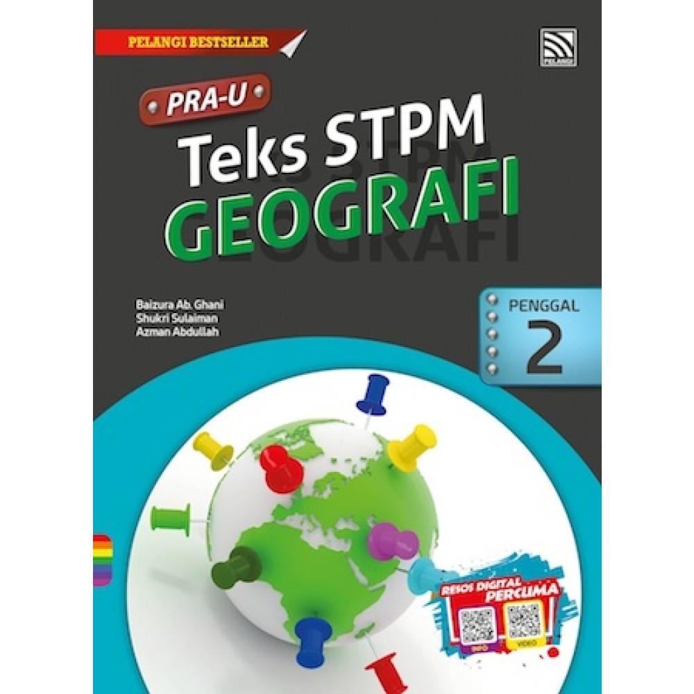 Penggal 2 PRA U Teks STPM Geografi