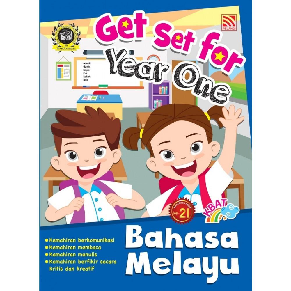 GET SET FOR YEAR ONE: BAHASA MELAYU