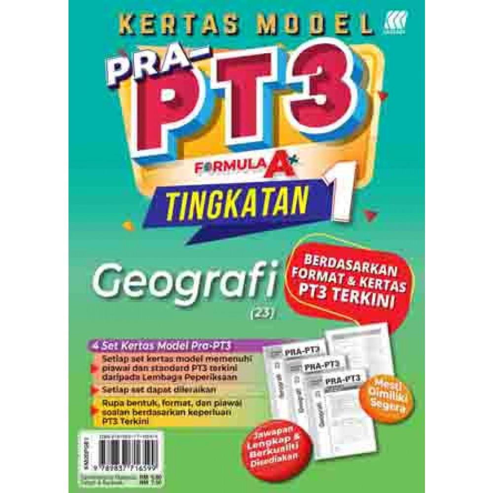 TINGKATAN 1 KERTAS MODEL PRA-PT3 FORMULA A+ GEOGRAFI
