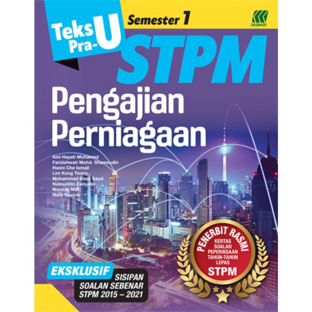 Teks PRA-U STPM Semester 1 Pengajian Perniagaan (Edisi 2022)