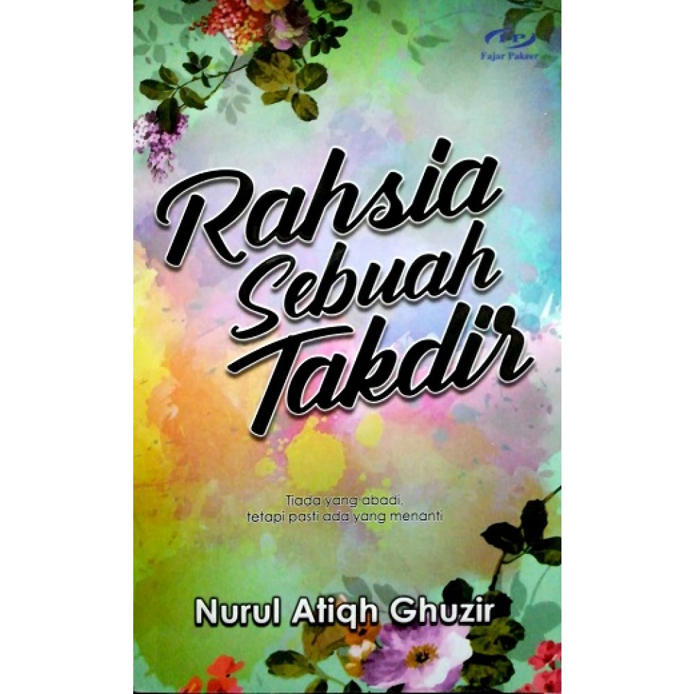 RAHSIA SEBUAH TAKDIR